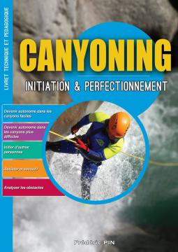 Canyoning initiation et perfectionnement